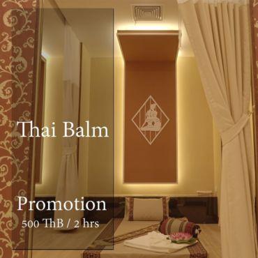 Thai Balm Promotion 500 Thb / 2 hrs